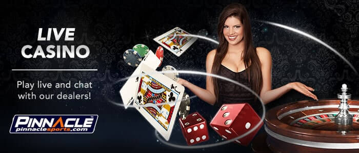 live casino Pinnacle Casino
